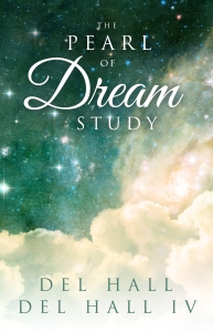 The Pearl of Dream Study by Del Hall - Available on Amazon