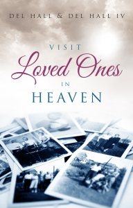 Visit Loved Ones In Heaven - Available on Amazon